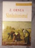 Samanatorismul / Z. Ornea