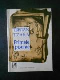 TRISTAN TZARA - PRIMELE POEME (1971)