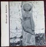 GEORGE APOSTU: ALBUM EDITURA MERIDIANE 1968 (text ro-fra de OCTAVIAN BARBOSA)
