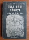 Constantin Balaceanu Stolnici - Cele trei sageti. Saga Balacenilor