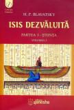 Isis dezvaluita. Partea I - Stiinta (Vol.1)