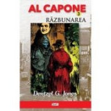 Al Capone Vol. 3: Razbunarea - Dentzel G. Jones