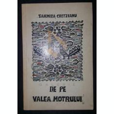 CRETZIANU SARMIZA (MIZA) - DE PE VALEA MOTRULUI, 1971, Bucuresti