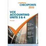 Cambridge Checkpoints VCE Accounting Units 3&4 2015 - Tim Joyce
