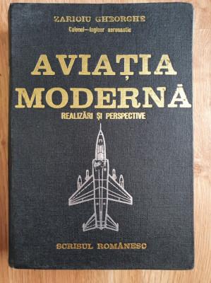 AVIATIA MODERNA - Realizari si Perspective - Zarioiu Gheorghe foto