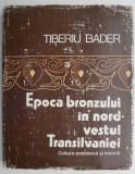 Epoca bronzului in nord-vestul Transilvaniei – Tiberiu Bader