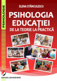 Psihologia educatiei. De la teorie la practica
