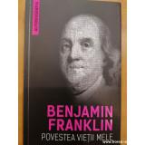 Povestea vietii mele, Benjamin Franklin