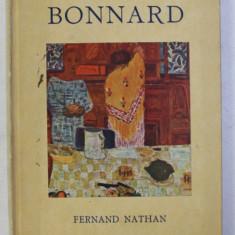BONNARD par RAYMOND COGNIAT , EDITIE INTERBELICA