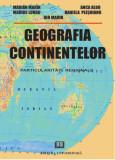 Cumpara ieftin Geografia continentelor - Particularitati regionale