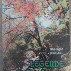 LEGENDE DIN TARA DORNELOR - GHEORGHE VICOL-TURCANU