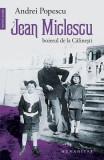 Jean Miclescu: Boierul de la Calinesti - Andrei Popescu