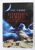 DECOUVERTE AU BUCEGI - BASE EXTRATERRESTRE ET HISTOIRE DE L 'HUMANITE par RADU CINAMAR , 2016