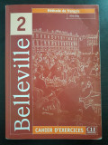 BELLEVILLE 2  Cahier d'exercices + CD