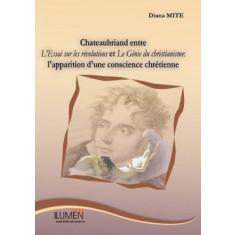 Chateaubriand entre L'Essai sur les revolutions et Le Genie du christianisme - Diana MITE