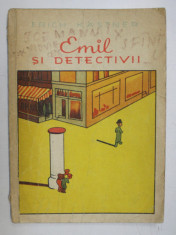 EMIL SI DETECTIVII de ERICH KASTNER , EDITIA A II A , ILUSTRATII de WALTER TRIER foto