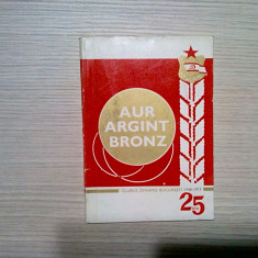 AUR ARGINT BRONZ - 25 Ani -  Clubul  Dinamo Bucuresti 1948-1973 - 1973, 144 p.