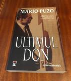 Mario PUZO - ULTIMUL DON (Ed. Rao, 2007 - Stare impecabila!)