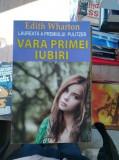 Vara primei iubiri – Edith Wharton