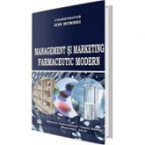 Management si marketing farmaceutic modern - Ion Burnei