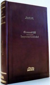 GENERAL SS, IMPERIUL IADULUI de SVEN HASSEL, EDITIA A II-A , 2009 ,EDITIE DE LUX