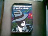 MISSIONS DANGEREUSES ET SERVICES SECRETS VOL.1 (MISIUNI PERICULOASE SI SERVICII SECRETE)