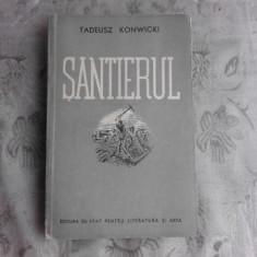 SANTIERUL - TADEUSZ KONWICKI
