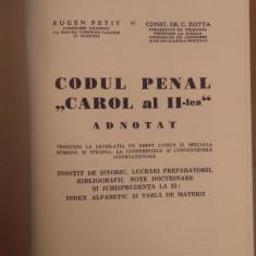 """Eugen Petit și C. Zotta, Codul Penal """"Carol al II-lea"""" Adnotat, 1939"""