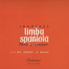 Invatati limba spaniola fara profesor... dar folositi si discul (VInil)