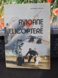 Gheorghe Zarioiu Avioane și elicoptere București 1989 Editura tehnică 040