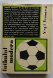 Virgil Economu - Fotbalul Modern