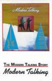 Caseta Modern Talking – The Modern Talking Story, originala