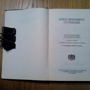 NOUL TESTAMENT CU PSALMII - Institutul Biblic de Misiune Ortodoxa, 1991