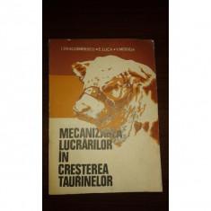 MECANIZAREA LUCRARILOR IN CRESTEREA TAURINELOR