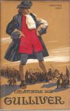 Calatoriile lui Gullivers - Jonathan Swift / ed. tineretului 1964