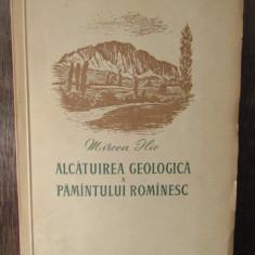 ALCATUIREA GEOLOGICA A PAMANTULUI ROMANESC-MIRCEA ILIE