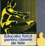 Educatia fizica pentru clasele de fete Indrumator metodic Elvira Simionescu