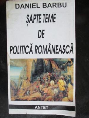 Sapte teme de politica romaneasca foto