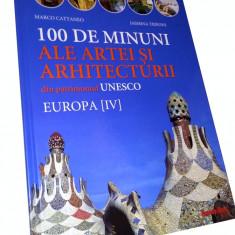 100 de minuni ale artei și arhitecturii din patrimoniul UNESCO. Europa