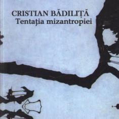 Tentatia mizantropiei | Cristian Badilita