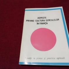 T BAICU - ASPECTE PRIVIND CULTURA CEREALELOR IN FRANTA