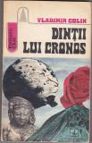 Bnk ant Vladimir Colin - Dintii lui Cronos ( SF ), Albatros