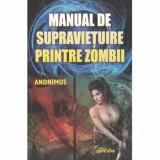 Cumpara ieftin Manual de supravietuire printre zombii/***