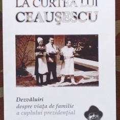 Adevarul de lux Adevarul Jurnalul Maria Dobrescu La curtea lui Ceausescu