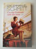 Eric Emmanuel Schmitt - Cea mai frumoasa carte din lume