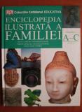 Enciclopedia ilustrată a familiei ( Vol. 3 -A - C )