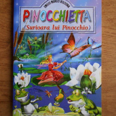 PINOCCHIETTA, SURIOARA LUI PINOCCHIO - EMILIO MANLIO BOLOGNA