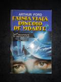ARTHUR FORD - EXISTA VIATA DINCOLO DE MOARTE ?