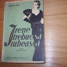 IRENE  TREBUIE  SA  IUBEASCA  -  ALBERTO  INSUA  ( carte veche, foarte rara )*