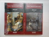 IDIOTUL - F.M. DOSTOIEVSKI - 2 volume - Adevarul